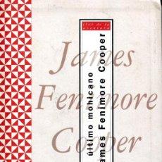 Libros de segunda mano: EL ULTIMO MOHICANO. Lote 26758802