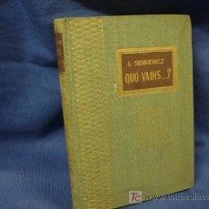Livros em segunda mão: QUO VADIS...? - E. SIENKIEWICZ - TESORO VIEJO - EDICIONES RODEGAR 1963. Lote 24021356