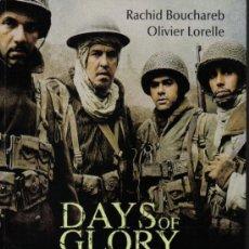 Libros de segunda mano: DAYS OF GLORY, LOS INDÍGENAS DE LA FRANCIA LIBRE - DE R. BOUCHAREB Y O. LORELLE - ED. MALABAR - 2006. Lote 26758570