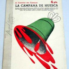 Libros de segunda mano: REVISTA LITERARIA NOVELAS Y CUENTOS LA CAMPANA DE HUESCA A CÁNOVAS DEL CASTILLO Nº 884 18 ABRIL 1948. Lote 18992410