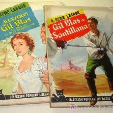 Libros de segunda mano: GIL BLAS DE SANTILLANA. 2 T. ALAIN RENÉ LESAGE. COL. POPULAR LITERARIA Nº 69 Y 70. FOTO CON RESUMEN. Lote 25101173