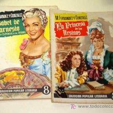 Libros de segunda mano: PRINCESA DE LOS URSINOS / ISABEL DE FARNESIO. 2 T. FERNÁNDEZ Y GONZÁLEZ. POPULAR LITERARIA 15 Y 16.. Lote 25101175