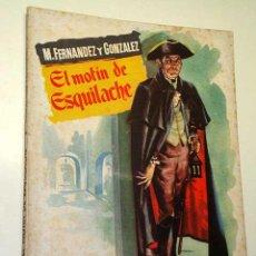 Libros de segunda mano: EL MOTÍN DE ESQUILACHE. MANUEL FERNÁNDEZ Y GONZÁLEZ. COL. POPULAR LITERARIA Nº 23. FOTO RESUMEN.. Lote 25121693