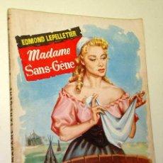 Libros de segunda mano: MADAME SANS-GENE. EDMOND LEPELLETIER. COL. POPULAR LITERARIA Nº 59. FOTO RESUMEN.. Lote 25121695
