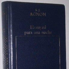 Libros de segunda mano: HUÉSPED PARA UNA NOCHE POR S. J. AGNON DE ORBIS EN BARCELONA 1983. Lote 19419921
