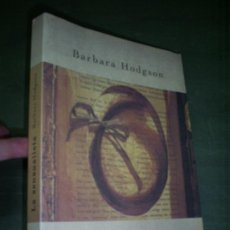 Libros de segunda mano: LA SENSUALISTA BARBARA HODGSON PLANETA 2002 RM45001. Lote 21041305