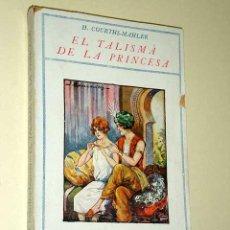 Libros de segunda mano: EL TALISMA DE LA PRINCESA. H. COURTHS MAHLER, VERSIÓN DE JOAN PARELLADA SEGURA. EDITORIAL MENTORA. +. Lote 27601547