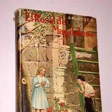Libros de segunda mano: EL ROSAL DE MAGDALENA. A. M. OVIEDO. LAS REBELDES. ALBERTO RISCO. LEC. RECREATIVAS APOSTOLADO PRENSA. Lote 26252760