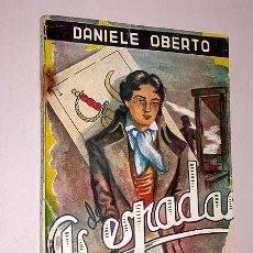 Libros de segunda mano: EL AS DE ESPADAS. DANIELE OBERTO. LECTURAS EJEMPLARES N 30. ESCELICER 1947. FRANCIA 1793 ROBESPIERRE. Lote 26252764
