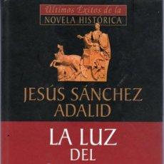 Libros de segunda mano: LA LUZ DEL ORIENTE. JESUS SANCHEZ ADALID. PLANETA DEAGOSTINI.. Lote 20334891