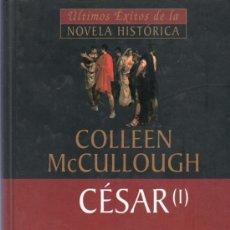 Libros de segunda mano: COLLEEN MCCULLOUGH. CESAR (I). PLANETA DEAGOSTINI.. Lote 20334915