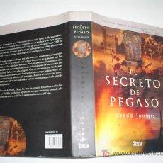 Libros de segunda mano: EL SECRETO DE PEGASO GREGG LOOMIS STYRIA 1ª EDICIÓN 2006 RM44388. Lote 20443212