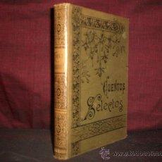Libros de segunda mano: 1237- CUENTOS SELECTOS ORIGINALES, ADORNADOS CON PROFUSION DE GRABADOS, BARCELONA, RAMON MOLINA. Lote 20481692