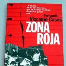 Libros de segunda mano: ZONA ROJA FERNANDO VIZCAÍNO CASAS EDITORIAL PLANETA 1986 . Lote 20567780