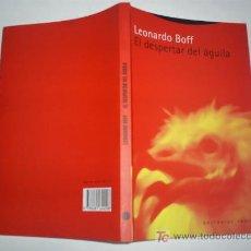 Libros de segunda mano: EL DESPERTAR DEL ÁGUILA LEONARDO BOFF TROTTA 2000 RM46177. Lote 21033249