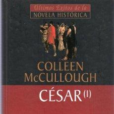 Libros de segunda mano: ULTIMOS EXITOS DE LA NOVELA HISTORICA. COLLEN MCCULLOUGH. CESAR I. 24 X 15 CM. 420 PAG.. Lote 21137178