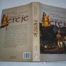 Libros de segunda mano: EL LEGADO DEL HEREJE FRANCISCO NÚÑEZ ROLDÁN ALGAIDA 2008 RM41594. Lote 21436163