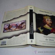 Libros de segunda mano: GUERREROS DE DIOS RICARDO CORAZÓN DE LEÓN Y SALADINO EN LA TERCERA CRUZADA JAMES RESTON 2003 RM40668. Lote 21842694