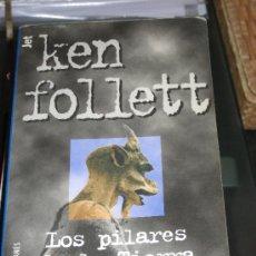 Libros de segunda mano: LOS PILARES DE LA TIERRA. KEN FOLLET. Lote 26443073