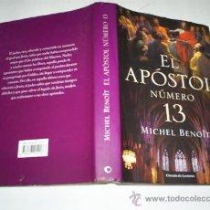 Libros de segunda mano: EL APÓSTOL NÚMERO 13 MICHEL BENOÎT CIRCULO DE LECTORES 2007 RM40488. Lote 21945352