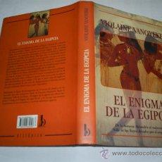 Libros de segunda mano: EL ENIGMA DE LA EGIPCIA VIOLAINE VANOYEKE EDICIONES B 1998 RM39020. Lote 22208086