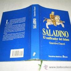 Libros de segunda mano: SALADINO. EL UNIFICADOR DEL ISLAM GENEVIÈVE CHAUVEL EDHASA, 1994 RM47830. Lote 23273184