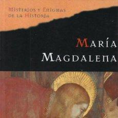 Libros de segunda mano: MARGARET GEORGE, MARIA MAGDALENA, 762 PÁGINAS (TAPAS DURAS). Lote 48868842