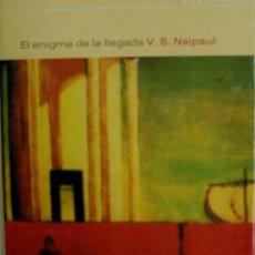 Libros de segunda mano: EL ENIGMA DE LA LLEGADA. NAIPAUL V.S. 2001. EDITORIAL DEBATE. Lote 23739137