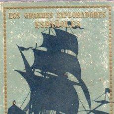 Libros de segunda mano: LOS GRANDES EXPLORADORES ESPAÑOLES - NUEVE AÑOS DE VIDA ERRANTE 1943. ALVAR NUÑEZ CABEZA DE VACA. Lote 24951462