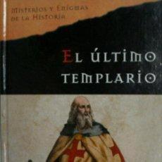Libros de segunda mano: EL ULTIMO TEMPLARIO. BURMAN EDWARD. 2005. Lote 25071502