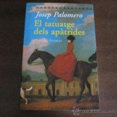 Libros de segunda mano: EL TATUATGE DELS APATRIDES - JOSEP PALOMERO - COLUMNA. Lote 26515143