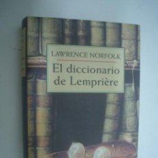Libros de segunda mano: LAWRENCE NORFOLK: EL DICCIONARIO DE LEMPRIÈRE. Lote 25235452