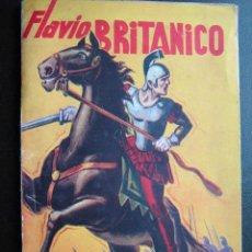 Libros de segunda mano: FLAVIO BRITÁNICO. FIERRO TORRES, RODOLFO. 1948. Lote 25575401