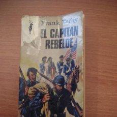 Libros de segunda mano: EL CAPITÁN REBELDE- FRANK YERBY. Lote 25972760