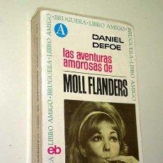 Libros de segunda mano: LAS AVENTURAS AMOROSAS DE MOLL FLANDERS. DANIEL DEFOE. BRUGUERA LIBRO AMIGO 5. FOTOS DE KIM NOVAK. +. Lote 26344885