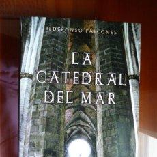 Libros de segunda mano: LA CATEDRAL DEL MAR - ILDEFONSO FALCONES CON TAPA DURA. Lote 26410489