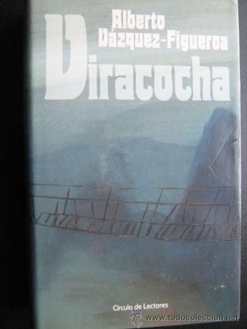 VIRACOCHA. VÁZQUEZ-FIGUEROA, ALBERTO. 1988 (Libros de Segunda Mano (posteriores a 1936) - Literatura - Narrativa - Novela Histórica)