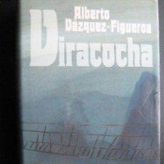 Libros de segunda mano: VIRACOCHA. VÁZQUEZ-FIGUEROA, ALBERTO. 1988. Lote 26521347