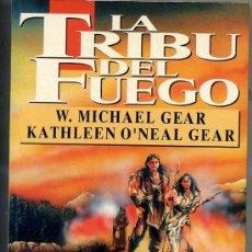Libros de segunda mano: GEAR : LA TRIBU DEL FUEGO. Lote 27419406