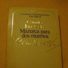 Libros de segunda mano: LIBRO DE CAMILO JOSÉ CELA, MAZURCA PARA DOS MUERTOS. SEIX BARRAL 1983 COL. LITERATURA CONTEMPORANEA. Lote 27663510