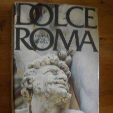 Libros de segunda mano: DOLCE ROMA. JEAN PAUL TAPIE. ED.EUROS. 1975 140 PAG. Lote 27710734