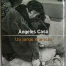 Libros de segunda mano: UN LARGO SILENCIO. CASO ANGELES. 2000. 1ª ED.EDITORIAL PLANETA.. Lote 27962539