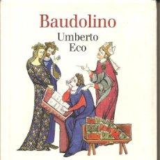 Libros de segunda mano: BAUDOLINO DE UMBERTO ECO. Lote 28125395