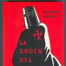 Libros de segunda mano: LA ORDEN DEL TEMPLE (2006) - RAYMOND KHOURY. Lote 28253463