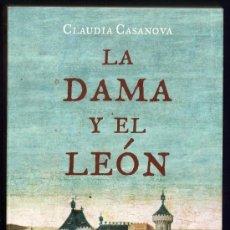 Libros de segunda mano: LA DAMA Y EL LEÓN - CLAUDIA CASANOVA - ED. PLANETA - DE BOLSILLO - AÑO 2007 - R- MP / AT. Lote 28338299