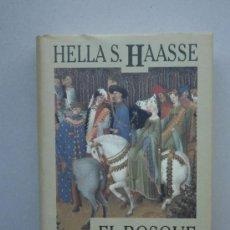 Libros de segunda mano: HELLAS S. HAASSE: EL BOSQUE DE LA LARGA ESPERA. Lote 28366357