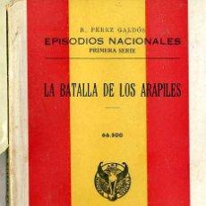 Libros de segunda mano: BENITO PÉREZ GALDÓS : EPISODIOS NACIONALES - LA BATALLA DE LOS ARAPILES (HERNANDO, 1941). Lote 191777442
