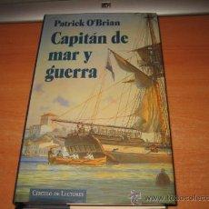 Libros de segunda mano - CAPITAN DE MAR Y GUERRA.-PATRICK O`BRIAN.-UNA NOVELA DE LA ARMADA INGLESA.-CIRCULO DE LECTORES 1997 - 29163430