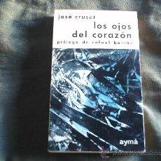 Libros de segunda mano: LOS OJOS DEL CORAZON. Lote 29495548