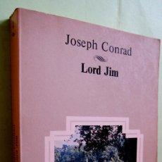 Libros de segunda mano: JOSEPH CONRAD: LORD JIM. Lote 29692653